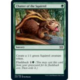 Chatter of the Squirrel FOIL [2XM]