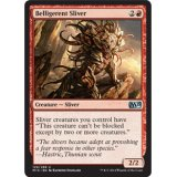 Belligerent Sliver [M15]