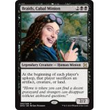 Braids, Cabal Minion [EMA]