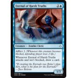 Eternal of Harsh Truths [HOU]