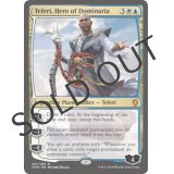 Teferi, Hero of Dominaria [DOM]