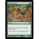 Might of Oaks [9ED]