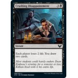 Crushing Disappointment FOIL [STX]